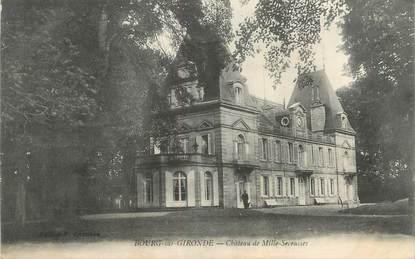 """CPA FRANCE 33 """"Bourg sur Gironde, château de Mille Secousses"""""""
