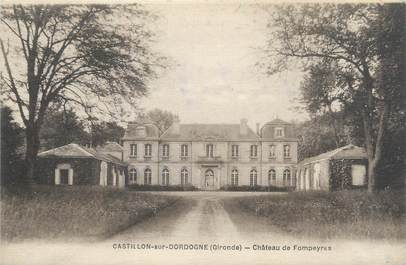 """CPA FRANCE 33 """"Castillon sur Dordogne, château de Fompeyres"""""""
