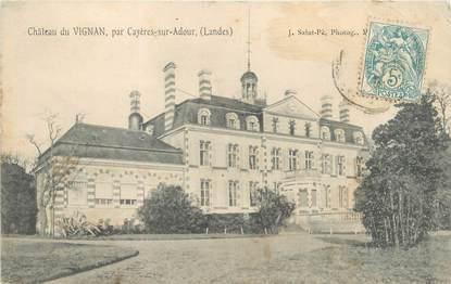 """CPA FRANCE 40 """"Château de Vignan, par Cazères sur Adour"""""""