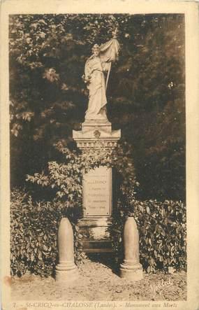 """CPA FRANCE 40 """"Saint Cricq en Chalosse, monument aux morts"""""""