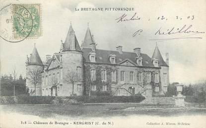"""/ CPA FRANCE 22 """"Kergrist, châteaux de Bretagne"""""""