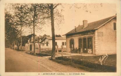 "CPA FRANCE 40 ""Aureilhan, la grande rue"""