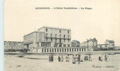 """CPA FRANCE 56 """"Quiberon, l'hôtel Penthièvre, la plage"""""""