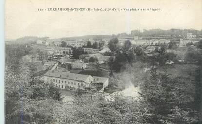 """CPA FRANCE 43 """"Le Chambon de Tence, vue générale et le Lignon"""""""