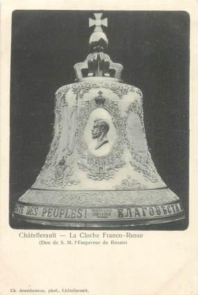 "CPA FRANCE 86 ""Chatellerault, la cloche Franco Russe"""
