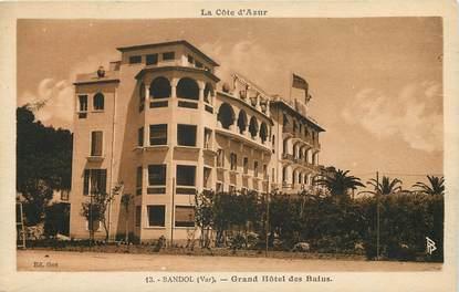 "CPA FRANCE 83 ""Bandol, Grand Hôtel des Bains"""