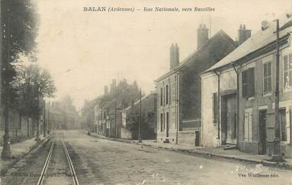 """CPA FRANCE 08 """"Balan, rue nationale vers Bazeilles"""""""