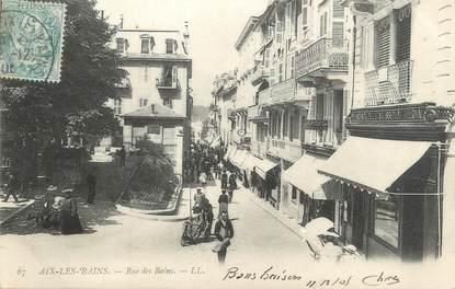 "CPA FRANCE 73 ""Aix Les Bains, rue des bains"""