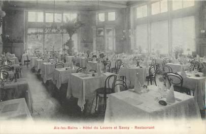 """CPA FRANCE 73 """"Aix les Bains, hôtel du Louvre et Savoy, restaurant"""""""