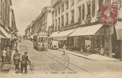 "CPA FRANCE 37 ""Tours, rue nationale """