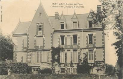 """CPA FRANCE 03 """"Billy, château de la Croix de l'Orme"""""""
