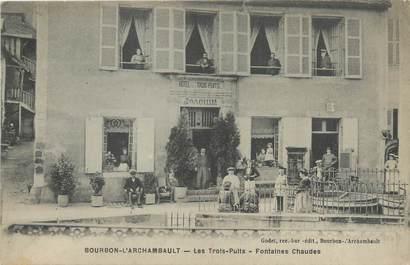 """CPA FRANCE 03 """"Bourbon l'Archambault, les trois puits"""""""