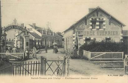 """CPA FRANCE 03 """"Saint Yorre près Vichy, établissement Guerrier Frères"""""""