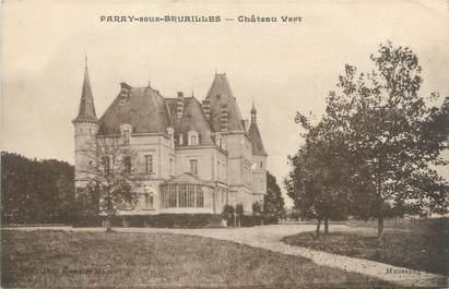 """CPA FRANCE 03 """"Paray sous Bruailles, château Vert"""""""