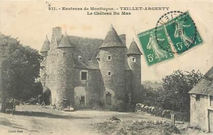 """CPA FRANCE 03 """"Teillet Argenty, le château du Mas"""""""