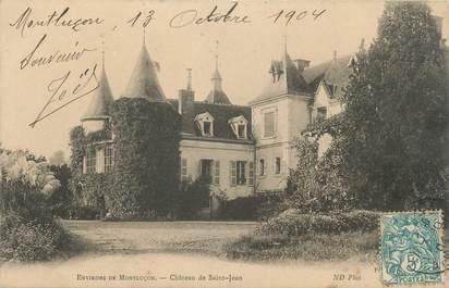 """CPA FRANCE 03 """"Environs de Montluçon, château de Saint Jean"""""""
