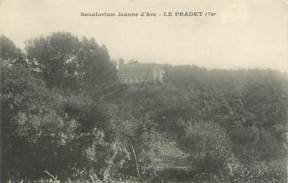 """CPA FRANCE 83 """"Le Pradet, sanatorium Jeanne d'Arc """""""