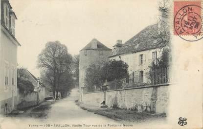 """CPA FRANCE 89 """"Avallon, vieille tour rue de la fontaine neuve"""""""