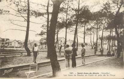 """CPA FRANCE 85 """"Saint Jean de Monts, les jeux de boules en forêt"""""""