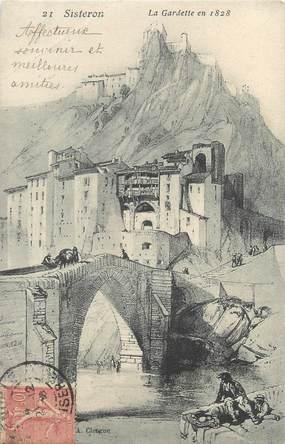 """CPA FRANCE 04 """"Sisteron, la Gardette en 1828"""""""