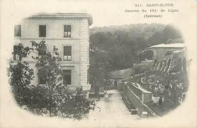 """CPA FRANCE 92 """"Saint Cloud, caserne du 101è de Ligne"""""""