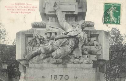 """CPA FRANCE 02 """"Soissons, monument de 1870"""" / GUERRE DE 1870"""