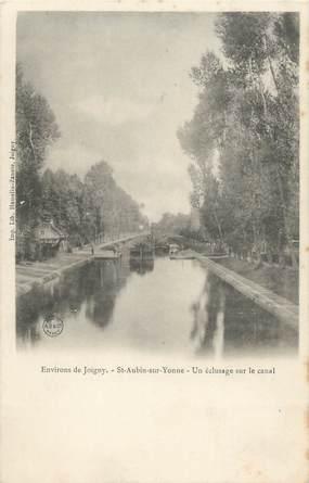 """CPA FRANCE 85 """"Saint Aubin sur Yonne, un éclusage sur le canal"""""""
