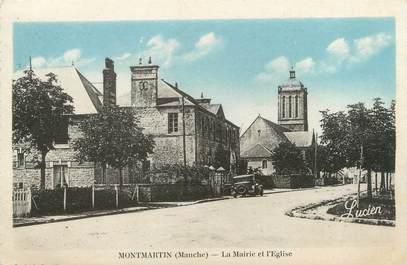 """CPA FRANCE 50 """"Montmartin, la mairie et l'église"""""""
