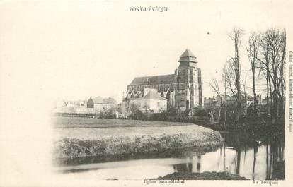 """CPA FRANCE 14 """"Pont l'Evêque, église saint Michel"""""""