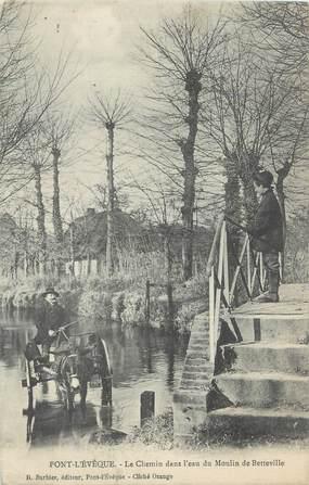"""CPA FRANCE 14 """"Pont l'Evêque, le chemin dans l'eau du moulin de Betteville"""""""