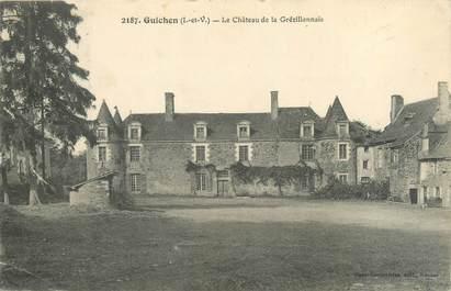 """CPA FRANCE 35 """"Guichen, le château de la Grézillonnais"""""""