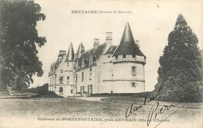 """CPA FRANCE 35 """"Château de Bornefontaine près Antrain"""""""