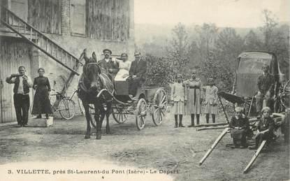 """CPA FRANCE 38 """"Villette, près Saint Laurent du Pont, le départ"""""""