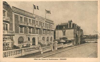 """CPA FRANCE 35 """"Dinard, Hôtel des Dunes et Southampton"""""""