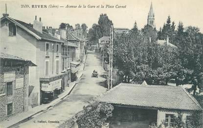 """CPA FRANCE 38 """"Rives, avenue de la gare et la place Carnot"""""""