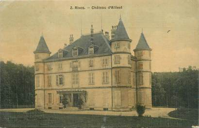 """CPA FRANCE 38 """"Rives, château d'Allivet"""""""