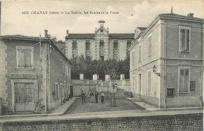 """CPA FRANCE 38 """"Chanas, la mairie, les écoles et la poste"""""""