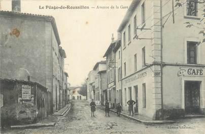 """CPA FRANCE 38 """"Le Péage du Roussillon, avenue de la gare"""""""