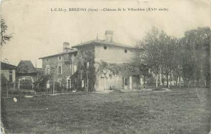 """CPA FRANCE 38 """"Brezins, château de la Villardière"""""""