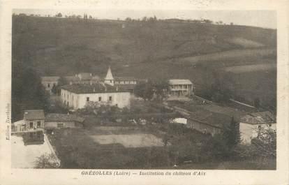 """CPA FRANCE 42 """"Grézolles, institution du château d'Aix"""""""