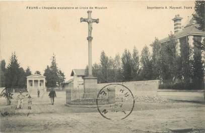"""CPA FRANCE 42 """"Feurs, chapelle explatoire et croix de mission"""""""