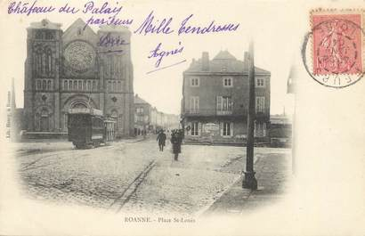 "CPA FRANCE 42 ""Roanne, place Saint Louis"""