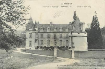 """CPA FRANCE 56 """"Montertelot, château du Crévy"""""""
