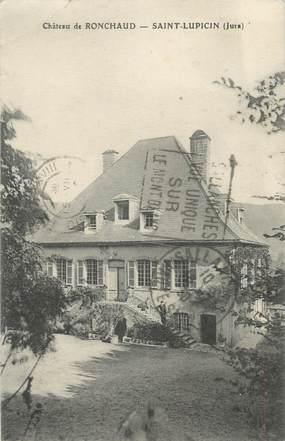 """CPA FRANCE 39 """"Saint Lupicin, château de Ronchaud"""""""