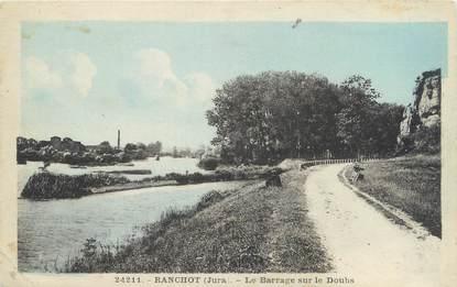"""CPA FRANCE 39 """"Ranchot, le barrage sur le Doubs"""""""
