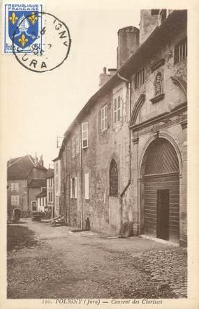 "CPA FRANCE 39 ""Poligny, couvent des Clarisses"""