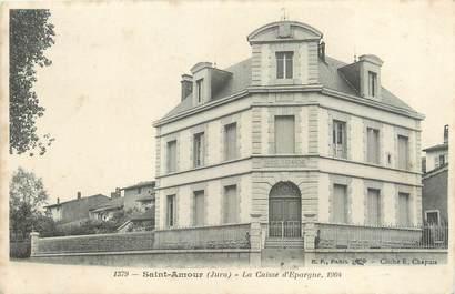 """CPA FRANCE 39 """"Saint Amour, la caisse d'Epargne"""""""