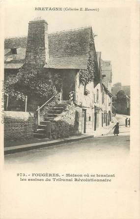 """CPA FRANCE 35 """"Fougères, maison où se tenaient les assises du tribunal révolutionnaire"""""""