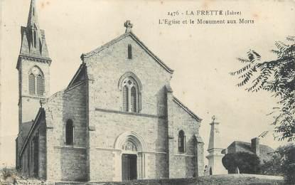 """CPA FRANCE 38 """"La Frette, l'église et le monument aux morts"""""""