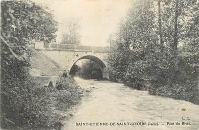 """CPA FRANCE 38 """"Saint Etienne de Saint Geoirs, pont du Rival"""""""